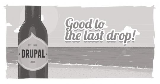 A beach scene with a beer bottle in the foreground. The label reads, 'Drupal Lager, established 1999' and the tag line reads, 'Good to the last drop!'