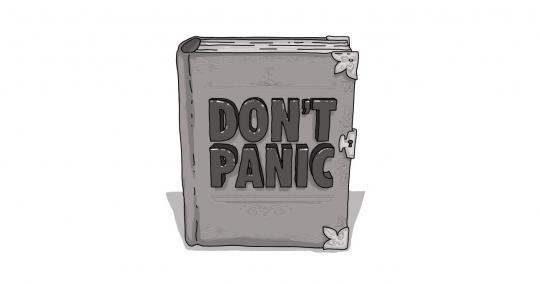 "An image of a book, like the Hitchhiker's Guide to the Galaxy, with a cover reading ""Don't Panic"""